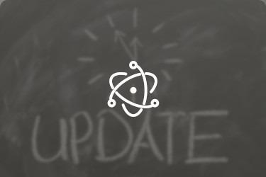 Electron Framework Updates