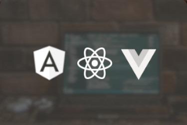 Web Framework - AngularJS, ReactJS, VueJS