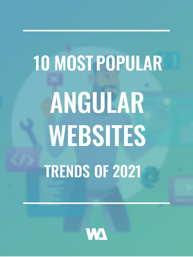 most popular angular websites of 2021