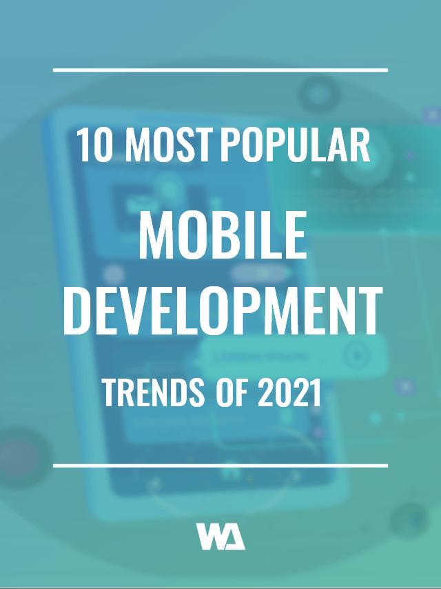 10 most popular mobile development trends web story