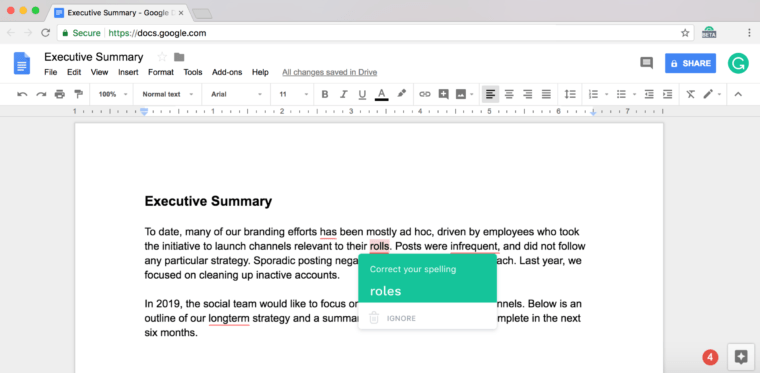 Grammarly browser extension is most of the most popular choice.