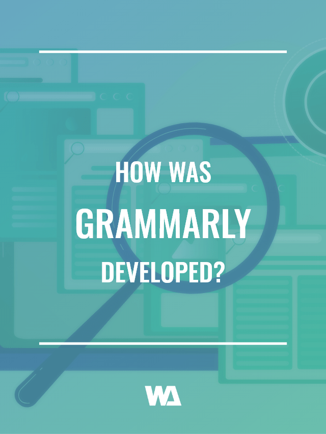 how was Grammarly developed?